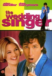 The Wedding Singer Is A 1998 Comedy About Lounge Who Falls In Love With Waitress Huge Box Office Success It Split Critics But